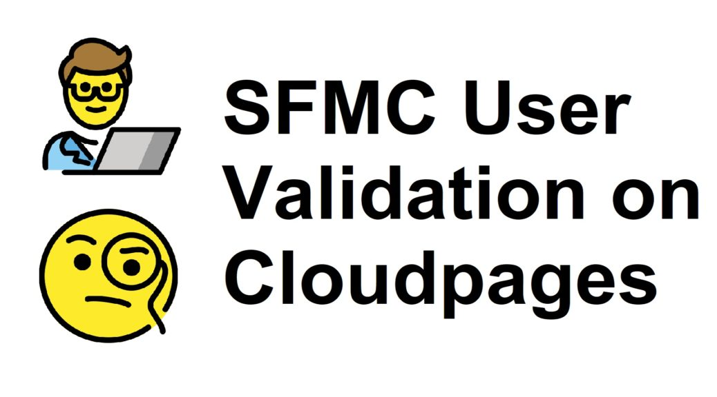 SFMC User Validation on Cloudpages