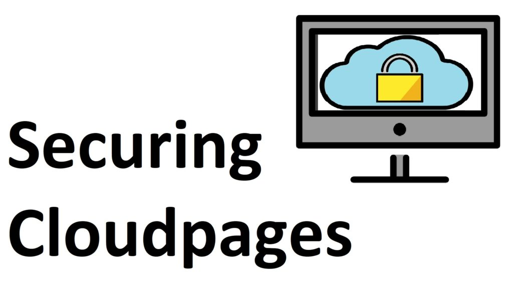 securing cloudpages in sfmc